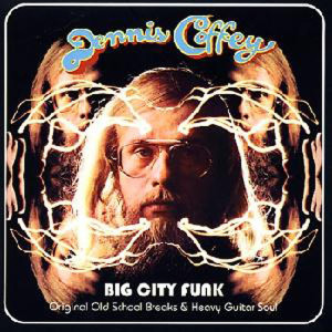 CD-DennisCoffeyBigCityFunk